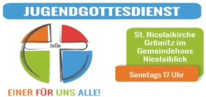 "Jugendgottesdienst ""Unerhört!"" @ Nicolaiblick"